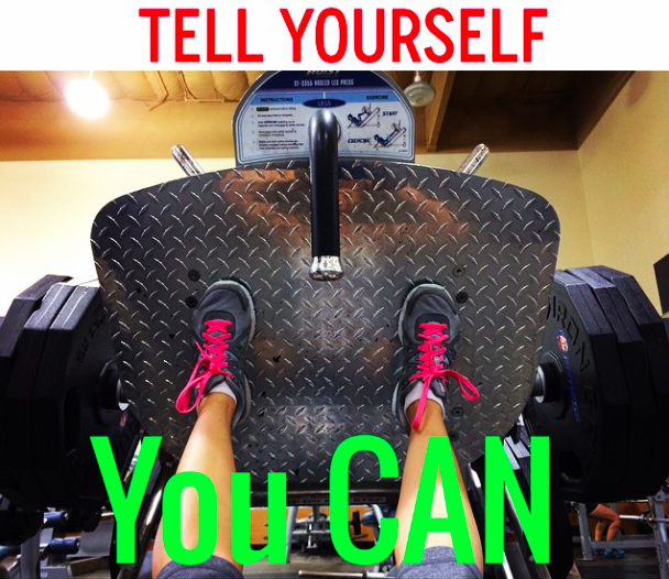 tell yourself you can